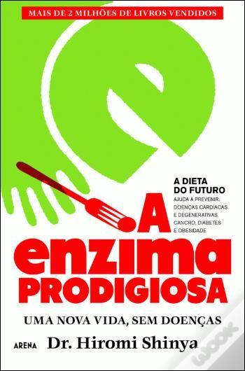 A Enzima Prodigiosa, uma nova vida sem doenças.