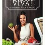A dieta Viva da nutricionista Ana Bravo
