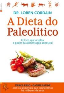 Dieta do Paleolítico ou Dieta Paleo